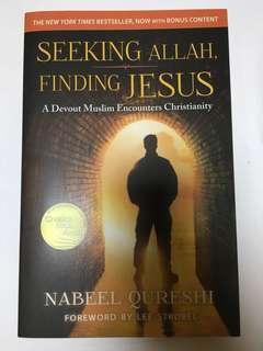 Seeking Allah Finding Jesus by Nabeel Qureshi