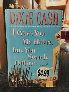 I GAVE YOU MY HEART BUT YOU SOLD IT ONLINE