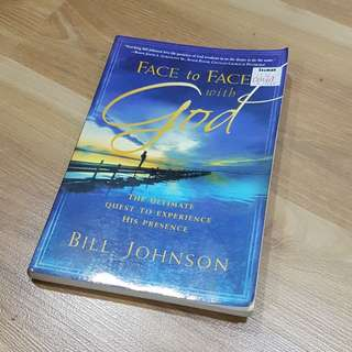 Face to face with God - Bill Johnson