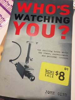 Who's watching you? The chilling truth abt surveillance
