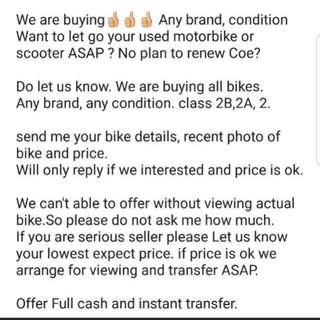 We take all class used or coe ending bikes