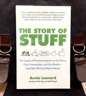 《New Book Condition + The Documentary Of Excessive Consumerism And Promotes Sustainability》Annie Leonard - THE STORY OF STUFF : The Impact of Overconsumption on the Planet, Our Communities, and Our Health-and How We Can Make It Better