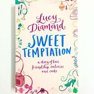 Sweet Temptation by Lucy Diamond (chicklit romance book)