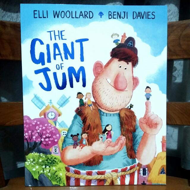 The Giant Of Jum - Elli Woodllard & Benji Davies