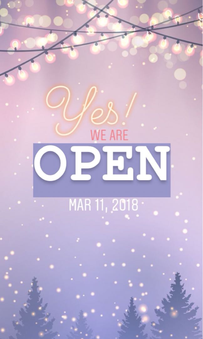 YES we are open!(again)