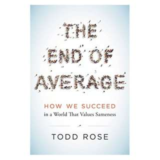 The End of Average: How We Succeed in a World That Values Sameness by Todd Rose EBOOK