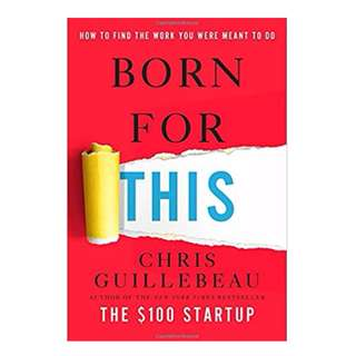 Born for This: How to Find the Work You Were Meant to Do - Chris Guillebeau ebook