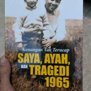 Saya, Ayah, dan Tragedi 1965