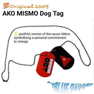 💯 Original 2009 AKO MISMO Dog Tag *SALE* 🤑