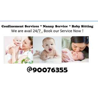Confinement Services * Nanny Service * Baby Sitting