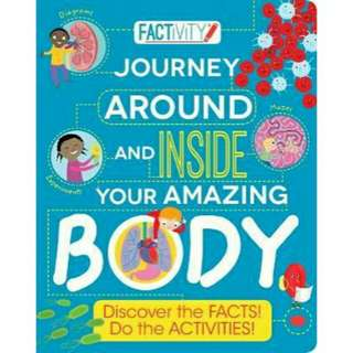 ☺ [ Brand New ]Factivity Journey Around and Inside Your Amazing Body (Discover the Facts! Do the Activities!)     By:Parragon,Anna Claybourne,Dr. Clare Ray(Editor),Mar Ferrero(Illustrator)  [Paperback]