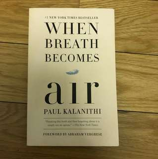 When Breath Becomes Air by Paul Kalanith