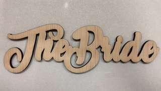 The Bride - Wedding Decoration