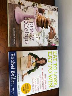 2 fabulous cookbooks Pretty delicious & Eat to lose, Eat to Win