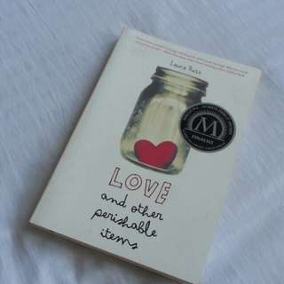 Love and other perishable things
