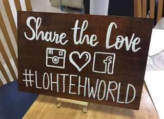 Share the love signage board, customised