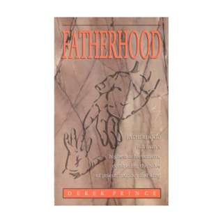 [eBook] Fatherhood - Derek Prince