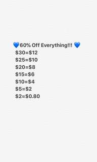 60% Off Everything!!! Only for a limited time
