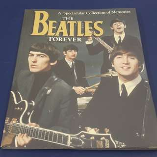 The Beatles Forever: A Spectacular Collection of Memories