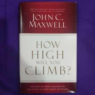 How High Will You Climb?, John C.Maxwell