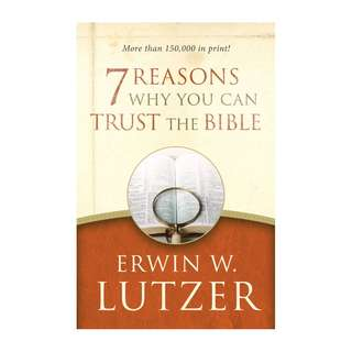 [eBook] 7 Reasons Why You Can Trust the - Erwin W. Lutzer
