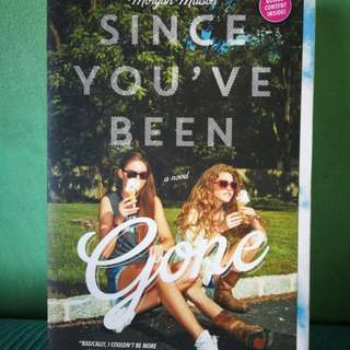 Since you've been gone in paperback