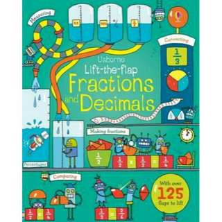 ☺ [ Brand New ] Fractions and Decimals (Lift the Flap)    By:Rosie Dickins,Benedetta Giaufret(Illustrator),Enrica Rusina(Illustrator)  Board Book