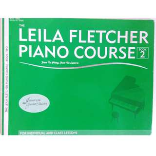 The Leila Fletcher Piano Course Book 2