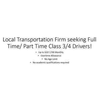 Seeking Part Time/Full Time Class 3/4 Drivers