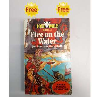 FREE !!! (Zero Cost) : Lone  Wolf : Fire on the Water  Game Book (Issue Year : First Published 1984)