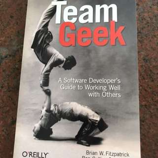 Team Geek - A software Developer's guide to working well with others