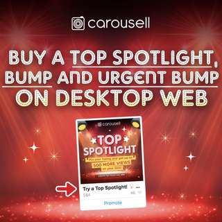 Top Spotlight and Urgent Bumps are now available on Desktop Web!