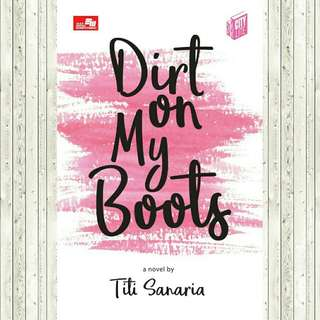 ebook ~ Dirt on my boots