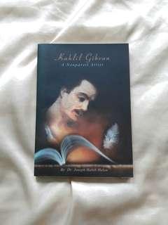KAHLIL GIBRAN: A NONPAREIL ARTIST by Dr. Joseph Habib Helou