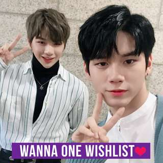 WTT/LF/WTB Wishlist Wanna One Kang Daniel and Ong Seongwoo