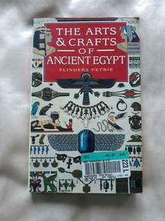 THE ARTS & CRAFTS OF ANCIENT EGYPT by Flinders Petrie