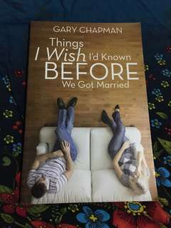 Gary Chapman - Things I Wish I've Known Before We Got Married