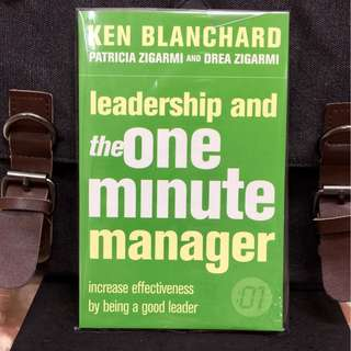 《Bran-New + Ken Blanchard》LEADERSHIP AND THE ONE MINUTE MANAGER: Increase Effectiveness By Being a Good Leader.
