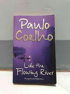 Paolo Coelho Like The Flowing River
