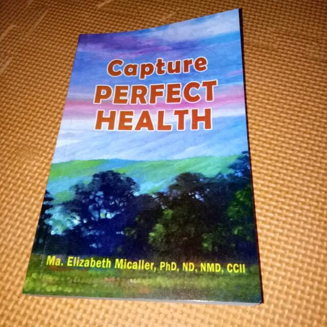 Capture Perfect Health Book