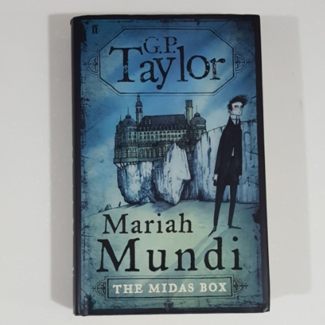 Mariah Mundi: The Midas Box by G. P. Taylor [Hardcover]