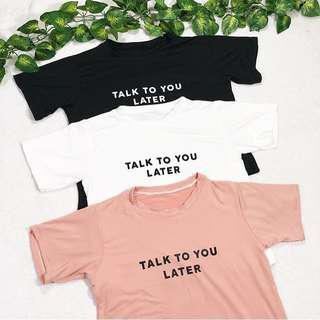Talk To You Shirt