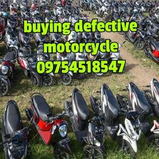 We buy defective motorcycle