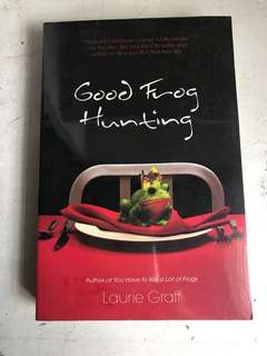 Good Frog Hunting -Laurie Graff, good condition