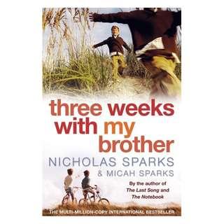 [eBook] Three Weeks With My Brother - Nicholas Sparks & Micah Sparks