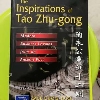 The Inspirations of Tao Zhu-Gong: Modern business lessons from an ancient past