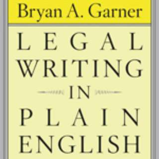 Legal writing in plain english by Bryan A Garner
