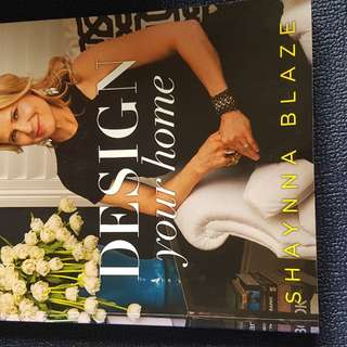 DESIGN your Home - Shaynna Blaze