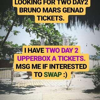 2 Upper box 24k magic BRUNO MARS TICKETS for swap