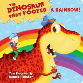 ☺ [ Brand New ] The Dinosaur That Pooped A Rainbow! (Holiday/Colours) By: Tom Fletcher, Dougie Poynter  (Board Book)